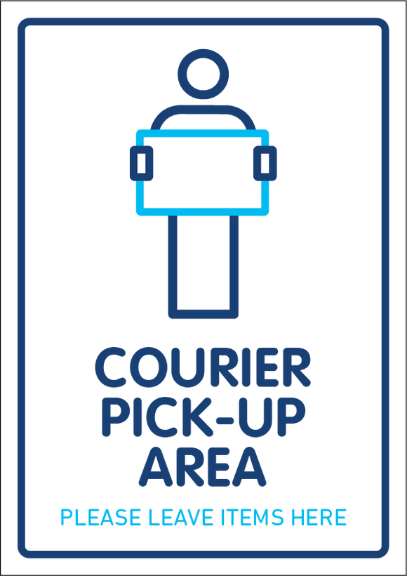 Courier Pick-Up Sign