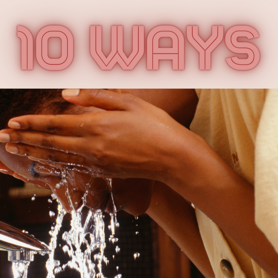 10 Easy Ways to Hydrate Your Skin