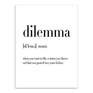 Typography wall art print, black & white - 'Dilemma'