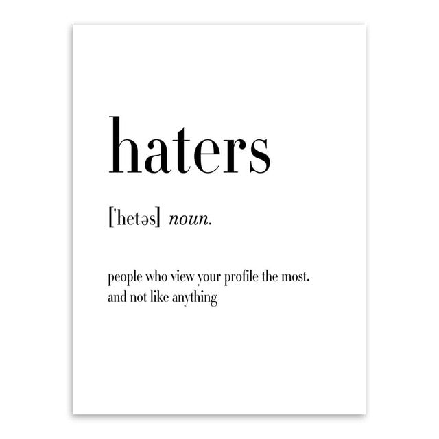 Typography wall art print, black & white - 'Haters'