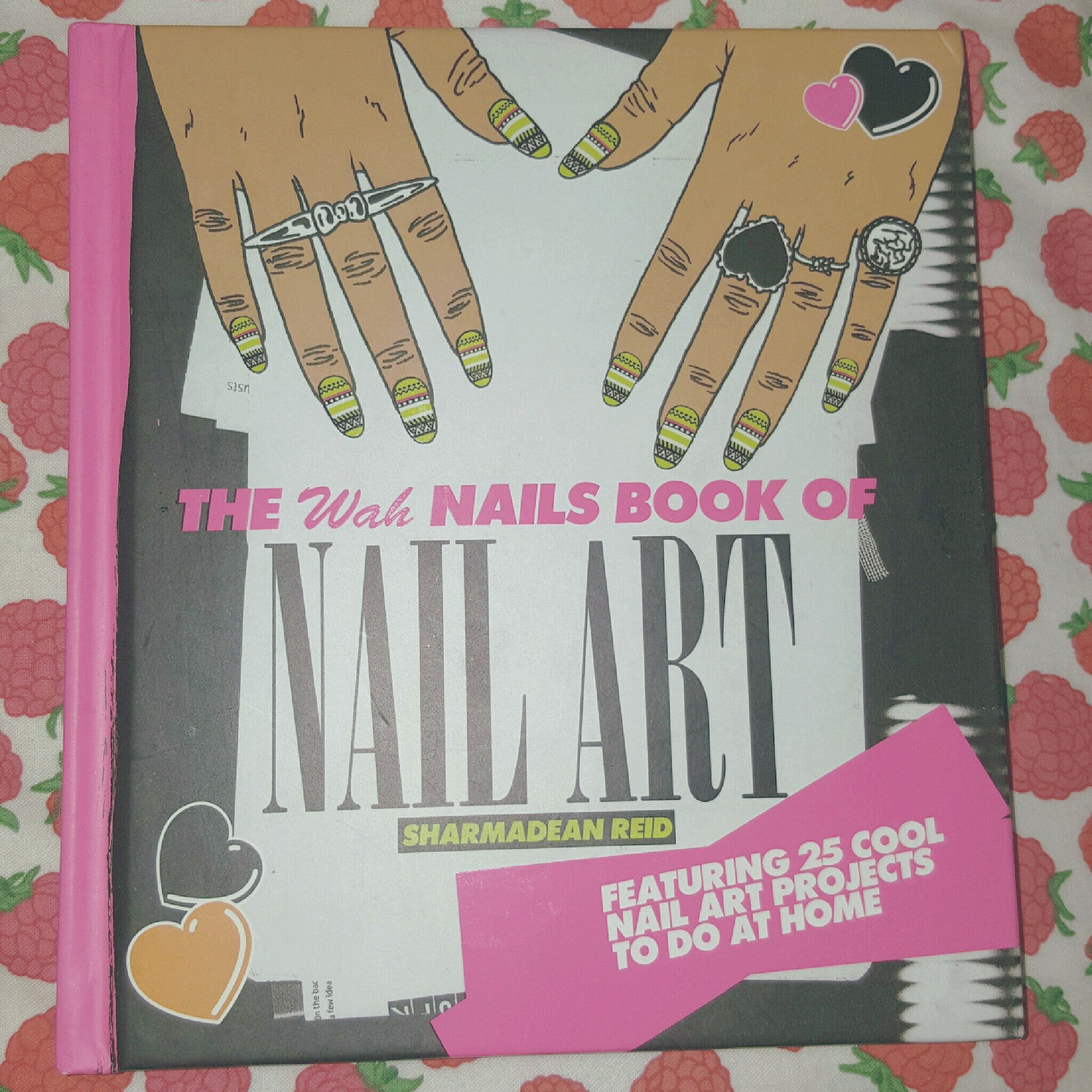 Sharmadean Reid's WAH Nails Book of Nail Art (SALE!)