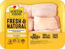 Load image into Gallery viewer, Foster Farms Chicken Thighs , 1.6- 2.4 lbs