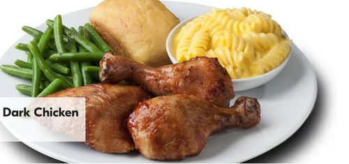 3 Piece Dark Chicken Includes 2 regular sides and cornbread.