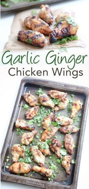 Garlic Ginger Chicken Wings - Angelia McGowan