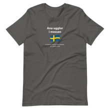 Load image into Gallery viewer, Unisex Swedish I suspect owls in the swamp, or I smell a rat T-Shirt
