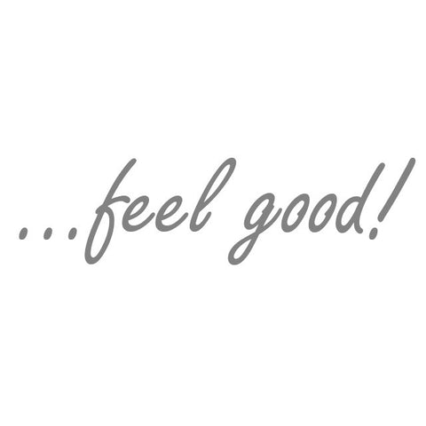 "Sticker ""...feel good!"" - 50cm"