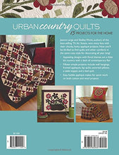 Load image into Gallery viewer, Urban Country Quilts: 15 Projects For The Home