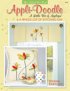 Appli-Doodle: A Little Bit of Applique and a Whole Lot of Stitching Fun