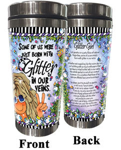 Some if us were just born with Glitter in our veins - Stainless Steel Tumbler