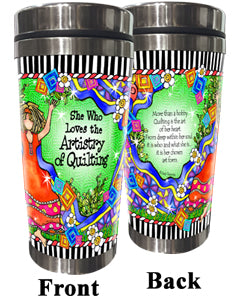 She Who Loves the Artistry of Quilting - Stainless Steel Tumbler