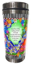Load image into Gallery viewer, She Who Loves the Artistry of Quilting - Stainless Steel Tumbler