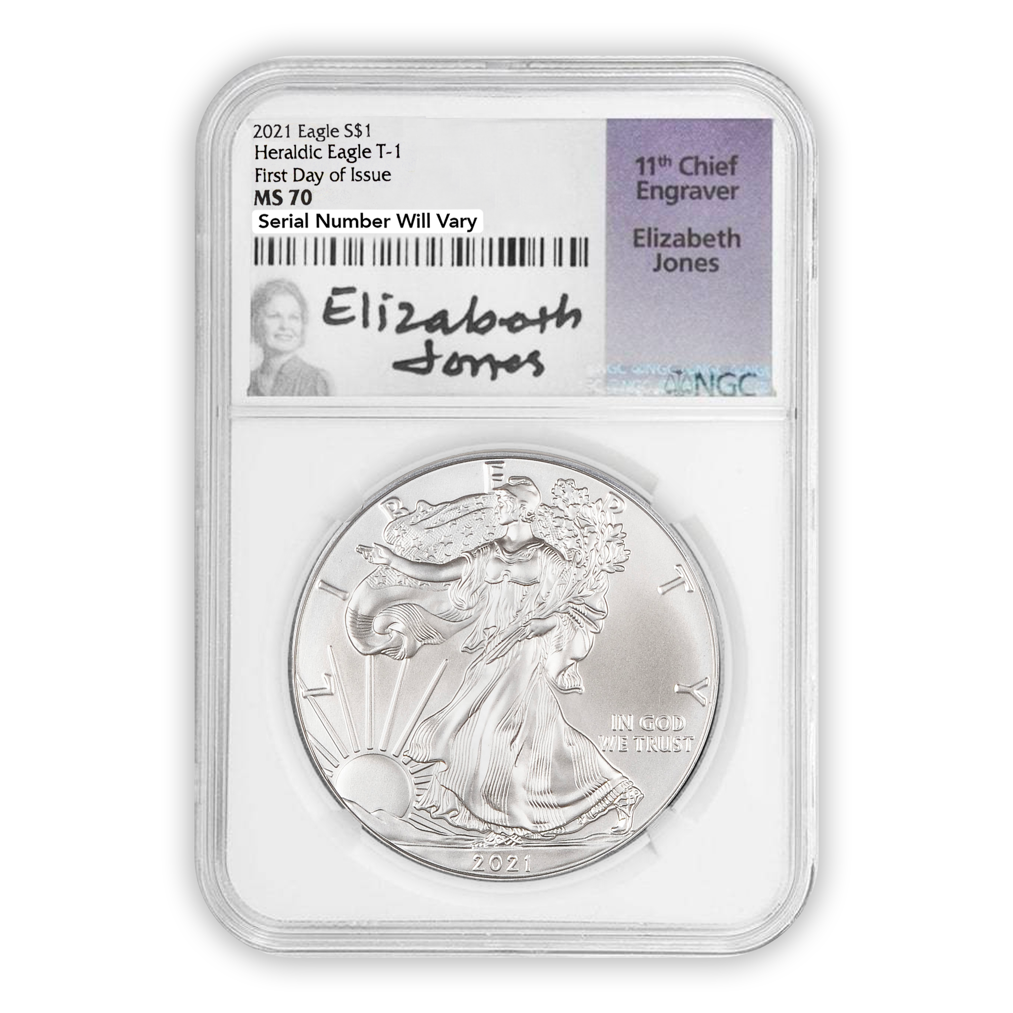 2021 Silver Eagle - Business Strike - Type 1 - NGC MS70 FDOI First Day of Issue Elizabeth Jones Signature Label