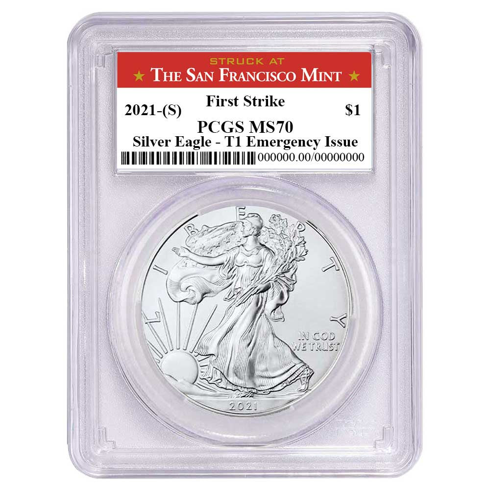 2021 (S) Silver Eagle - Business Strike - Type 1 Emergency Production - PCGS MS70 FS First Strike San Francisco Label