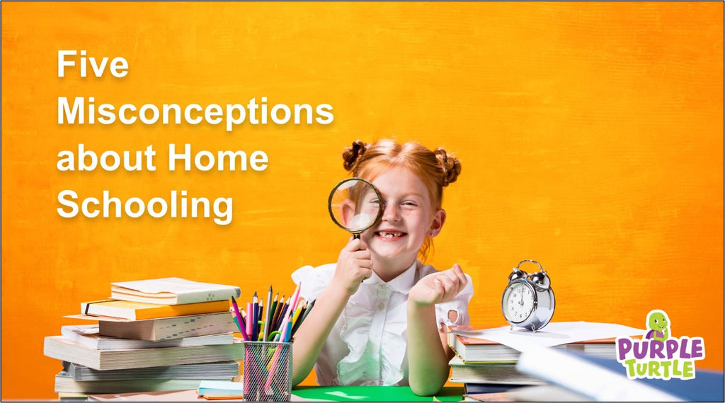 5 Misconceptions about Homeschooling