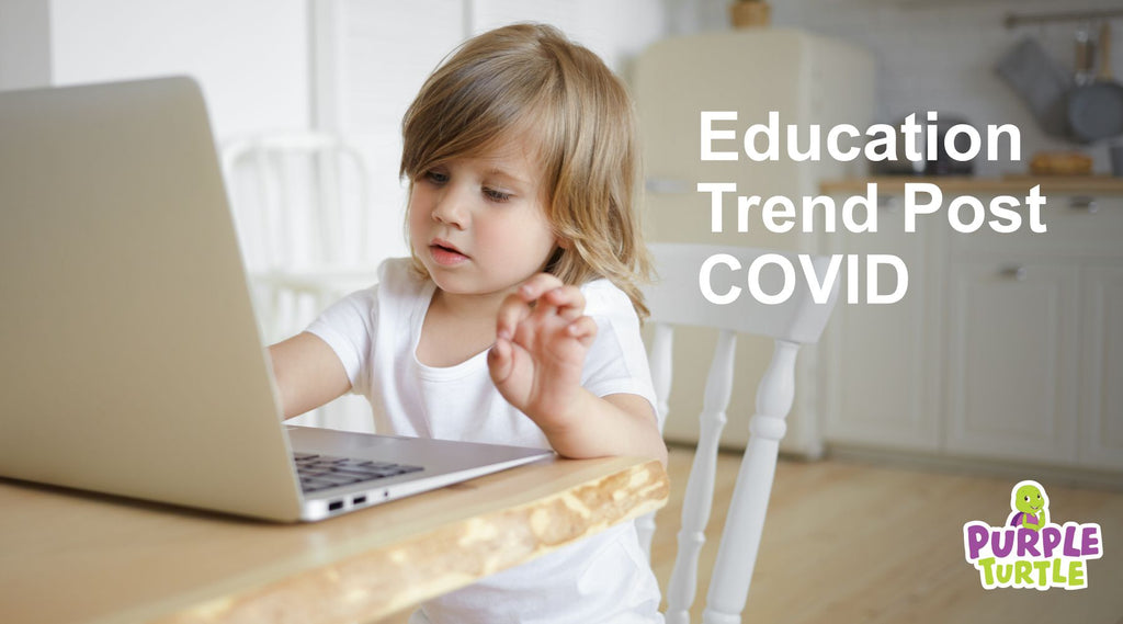 Education Trend Post COVID-19