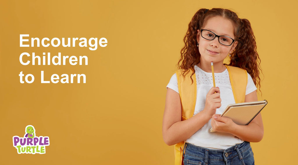 Encourage Children to Learn