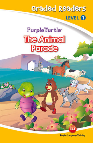 Graded Readers - Level 1 - Purple Turtle - The Animal Parade