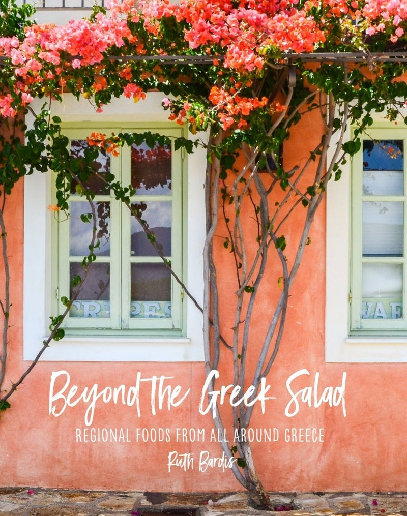 Cookbook - Beyond the Greek Salad Regional Foods From All Around Greece - Ruth Bardis