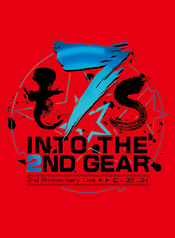 t7s 2nd Anniversary Live 16'→30'→34' -INTO THE 2ND GEAR-(初回限定盤)【Blu-ray】