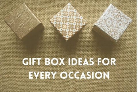 Gift Box Ideas for Every Occasion