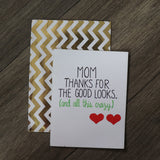 Handmade Relationships cards for Mom - Good Looks mom