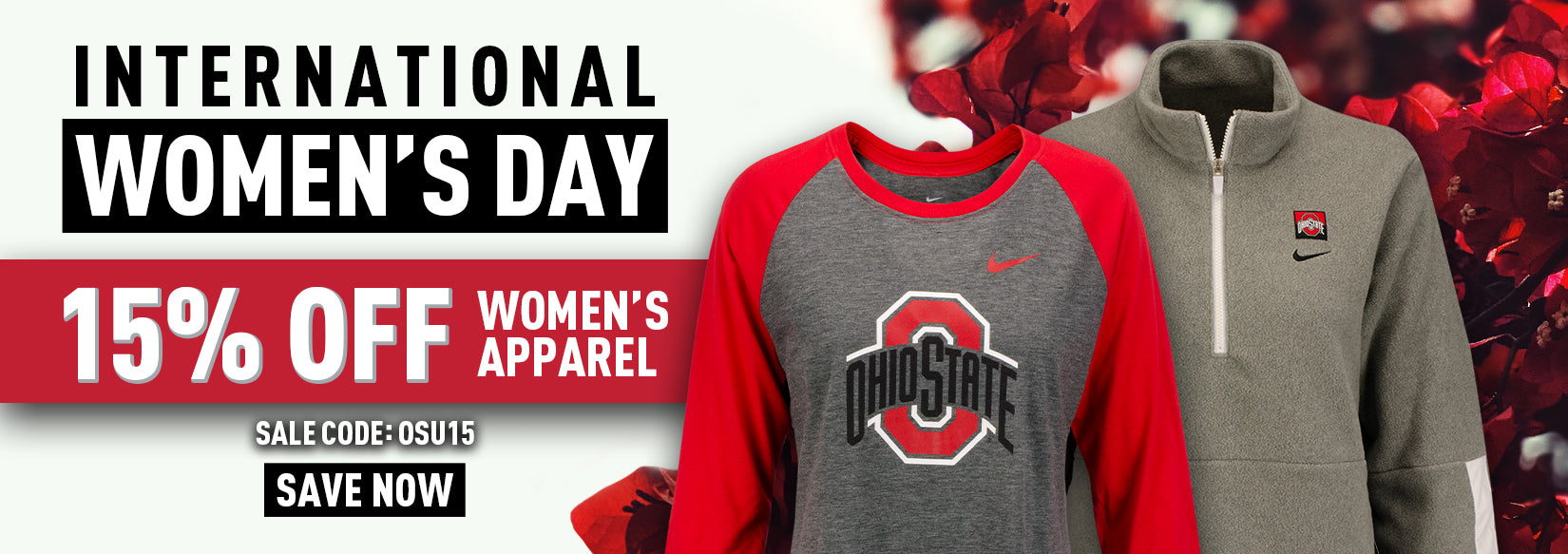 International Women's Day. 15% off women's apparel with code OSU15.