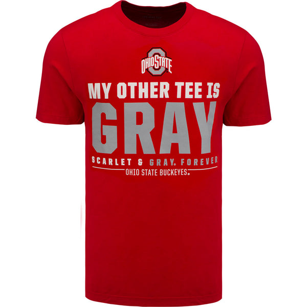 Ohio State My Other Tee Is Gray T-Shirt