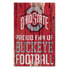 "Ohio State Buckeyes Proud Fan Wood Sign 11""X17"""