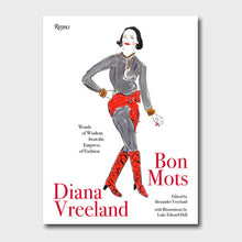 Load image into Gallery viewer, Diana Vreeland: Bon Mots