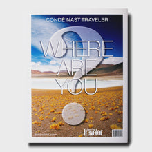Load image into Gallery viewer, Conde Nast Traveler Where Are You?