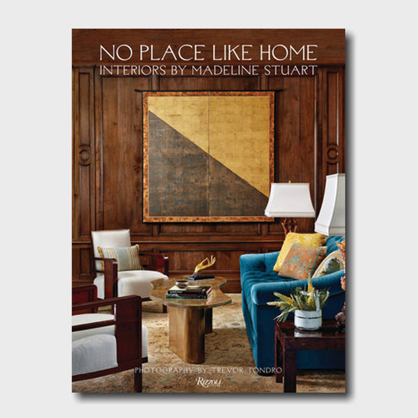 No Place Like Home: Interiors by Madeline Stuart