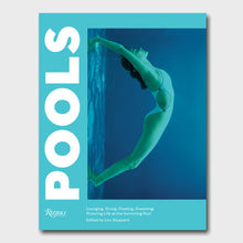 Load image into Gallery viewer, Pools: Lounging, Diving, Floating, Dreaming