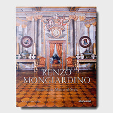 Load image into Gallery viewer, Renzo Mongiardino: Renaissance Master of Style