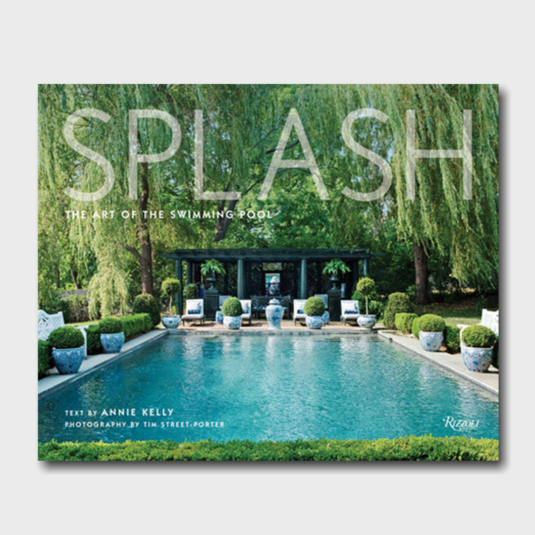 Splash: The Art of the Swimming Pool