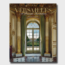 Load image into Gallery viewer, Versailles: A Private Invitation
