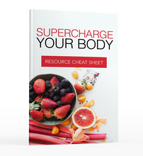Load image into Gallery viewer, Supercharge Your Body - A Step-By-Step Plan to Boosting Your Immune System!