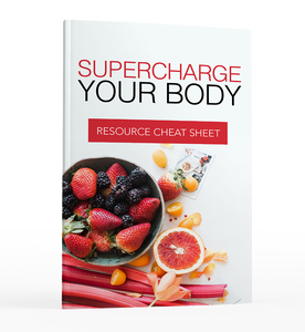 Supercharge Your Body - A Step-By-Step Plan to Boosting Your Immune System!