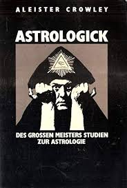 Aleister Crowley - Astrologick (1991)
