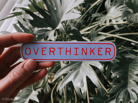 overthinker // sticker