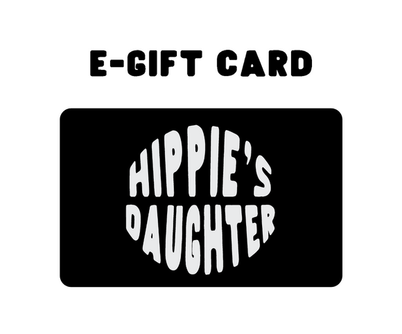 Hippie's Daughter E-Gift Card