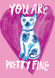 You Are Pretty Fine A6 Recycled Greeting Card