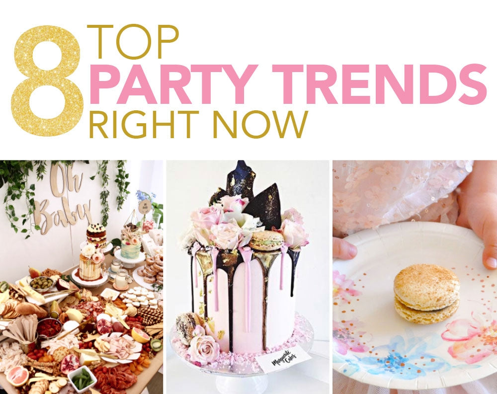 8 Top Party Trends Right Now