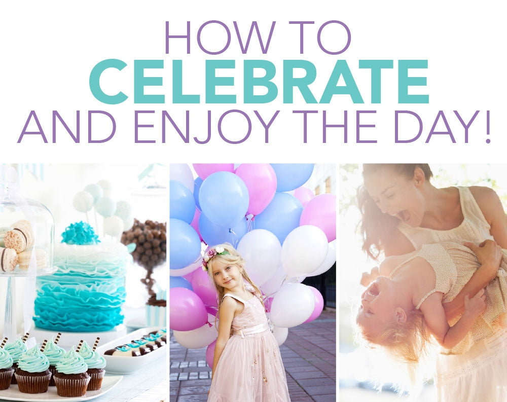 How To Celebrate And Enjoy The Day
