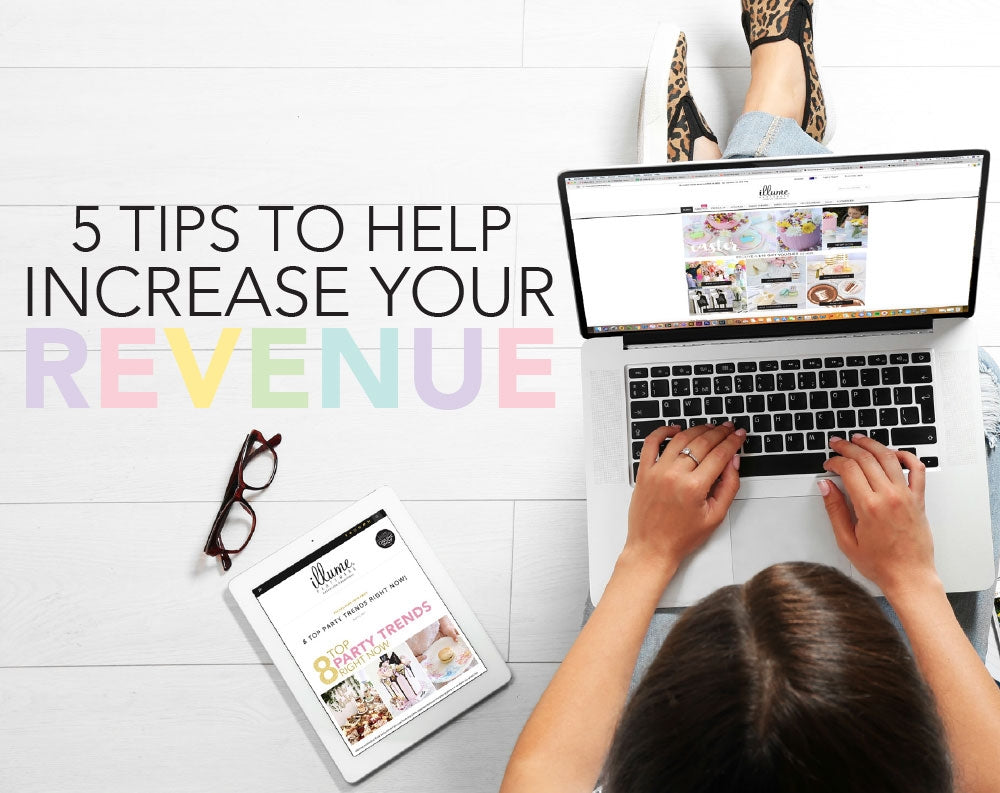 5 Tips To Help Increase Your Revenue