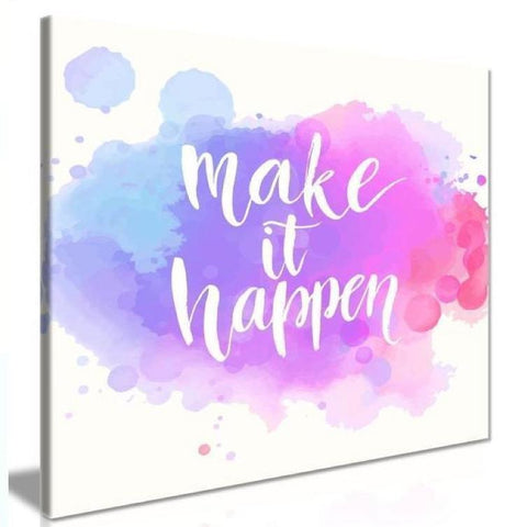Make It Happen Canvas