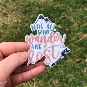 Not All Who Wander Are Lost Vinyl Sticker
