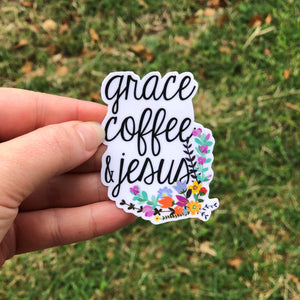 Grace, Coffee, & Jesus Vinyl Sticker