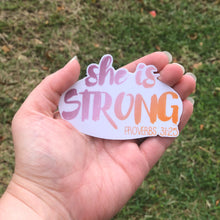 Load image into Gallery viewer, She Is Strong Sticker Vinyl Sticker