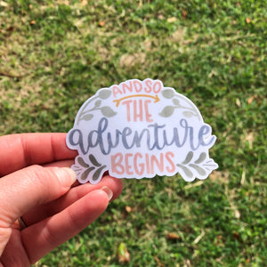And So The Adventure Begins Vinyl Sticker