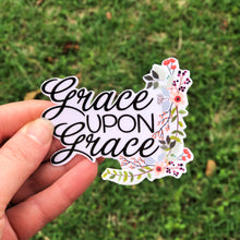 Load image into Gallery viewer, Grace Upon Grace Vinyl Sticker